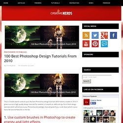 100 Best Photoshop Design Tutorials From 2010