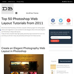 Top 50 Photoshop Web Layout Tutorials from 2011