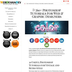 760+ Photoshop Tutorials For Web & Graphic Designers