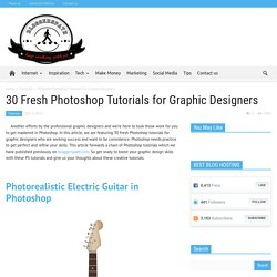 30 Fresh Photoshop Tutorials for Graphic Designers