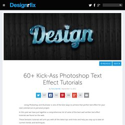 60+ Kick-Ass Photoshop Text Effect Tutorials
