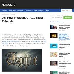 20+ New Photoshop Text Effect Tutorials