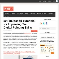 20 Photoshop Tutorials for Improving Your Digital Painting Skills