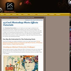 25 Cool Photoshop Photo Effects Tutorials