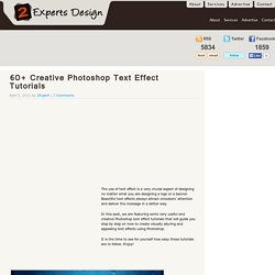 60+ Creative Photoshop Text Effect Tutorials | Web Design Blog, Web Designer... - StumbleUpon