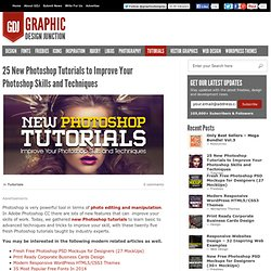 25 New Photoshop Tutorials to Improve Your Photoshop Skills and Techniques