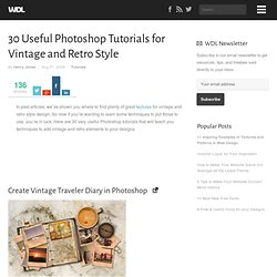 30 Useful Photoshop Tutorials for Vintage and Retro Style