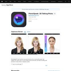 PhotoSpeak: 3D Talking Photo dans l'App Store