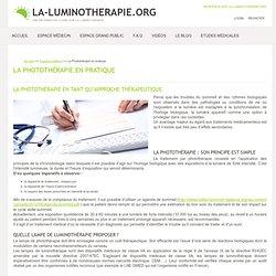 La Photothérapie en pratique - la-luminotherapie.org