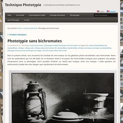sans bichromates » Technique Phototypie