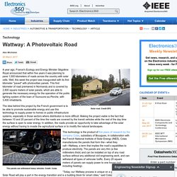Wattway: A Photovoltaic Road