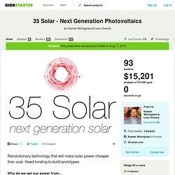35 Solar - Next Generation Photovoltaics by Kramer Winingham & Leon Viveros