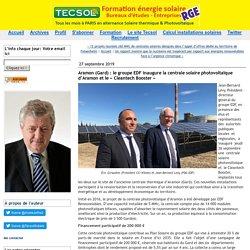 Aramon (Gard) : le groupe EDF inaugure la centrale solaire photovoltaïque d'Aramon et le « Cleantech Booster » (Tecsol blog)