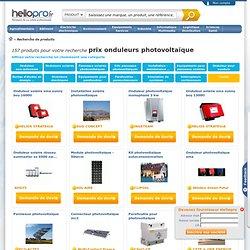 prix onduleurs photovoltaïque : les fournisseurs, fabricants, grossistes et distributeurs sur hellopro