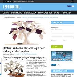 Electree : un bonzai photovoltaïque pour recharger votre téléphone - LEPTIDIGITAL