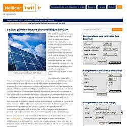 La plus grande centrale photovoltaïque de France construitre par GDF-SUEZ