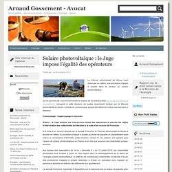 Solaire photovoltaïque : le Juge impose l'égalité des opérateurs