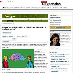"""Solaire photovoltaïque: le débat continue sur """"la chaîne Energie"""""""