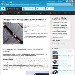 Panneau solaire hybride : le mixte photovoltaïque / thermique