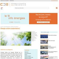 Energie solaire: exploitation thermique, photovoltaîque, thermodynamique