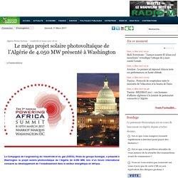 Le méga projet solaire photovoltaïque de l'Algérie de 4.050 MW présenté à Washington - Maghreb Emergent