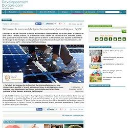 Découvrez le nouveau label pour les modules photovoltaïques : AQPV