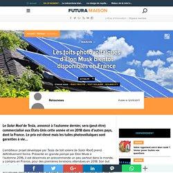Les toits photovoltaïques d'Elon Musk bientôt disponibles en France
