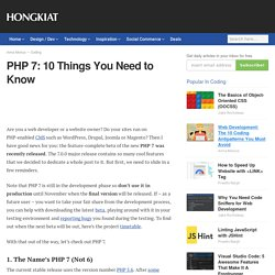 PHP 7: 10 Things You Need to Know
