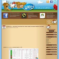 phpWatch - Un script PHP gratuit pour faire du monitoring d'uptime