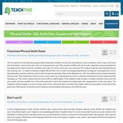 Phrasal Verbs ESL Activities Games Worksheets