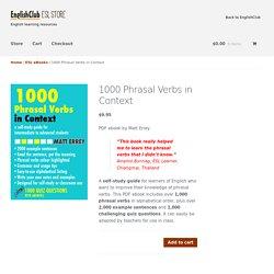1000 Phrasal Verbs in Context – EnglishClub ESL Store