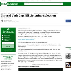 Phrasal Verb Gap Fill Listening Exercise