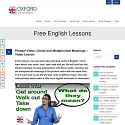 Phrasal Verbs: Literal and Metaphorical Meanings - Video Lesson