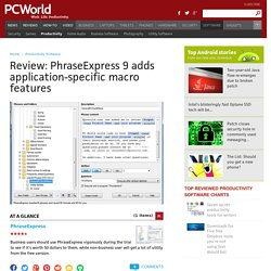 Review: PhraseExpress 9 adds application-specific macro features
