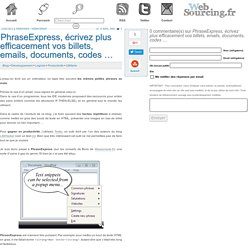 PhraseExpress, écrivez plus efficacement vos billets, emails, documents, codes …