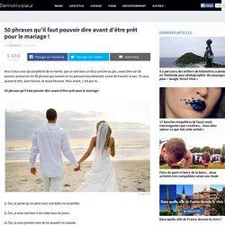 50 phrases qu'il faut pouvoir dire avant d'être prêt pour le mariage !