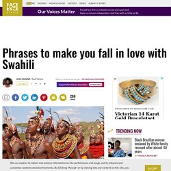 Phrases to make you fall in love with Swahili