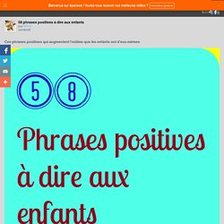 58 phrases positives à dire aux enfants