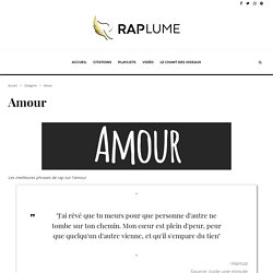 Phrases de rap sur l'amour - Raplume