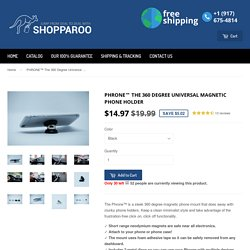 PHRONE™ The 360 Degree Universal Magnetic Phone Holder – Shopparoo