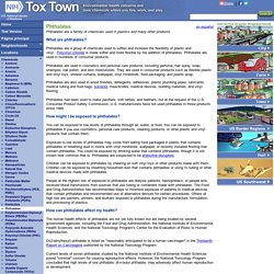 Tox Town - Phthalates - Toxic chemicals and environmental health risks where you live and work - Text Version