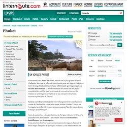 Phuket - Guide de voyage - Tourisme