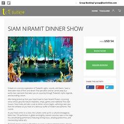 Siam Niramit Dinner Show