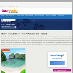 Phuket Tours, Phuket Day Tours Package, Attractions & Excursions