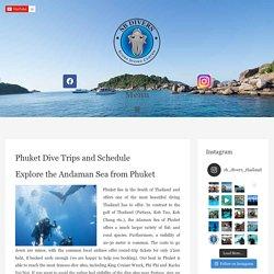 Phuket Dive Trips - Explore the Andaman Sea from Phuket