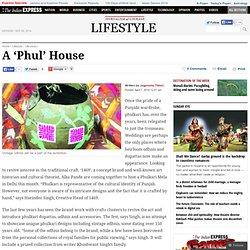 A 'Phul' House