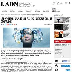 Le phygital : quand l'influence se joue online et offline - Tribune d'expert