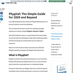 Phygital: The Simple Guide for 2020 and Beyond [+ Real Life Examples]