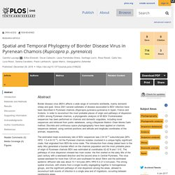 PLOS 29/12/16 Spatial and Temporal Phylogeny of Border Disease Virus in Pyrenean Chamois (Rupicapra p. pyrenaica)