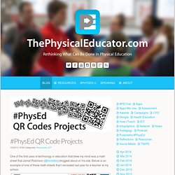 #PhysEd QR Code Projects